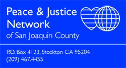 Peace & Justice Network of San Joaquin County (PJNSJC)